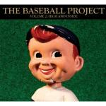 The Baseball Project, Vol. 2, High & Inside