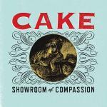Cake, Showroom of Compassion